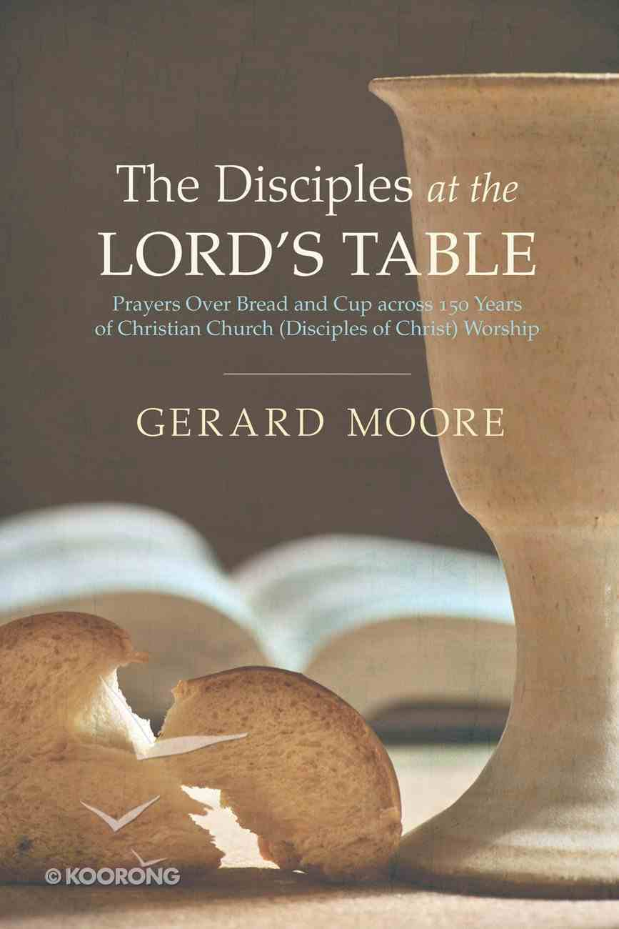 The Disciples At the Lord's Table eBook