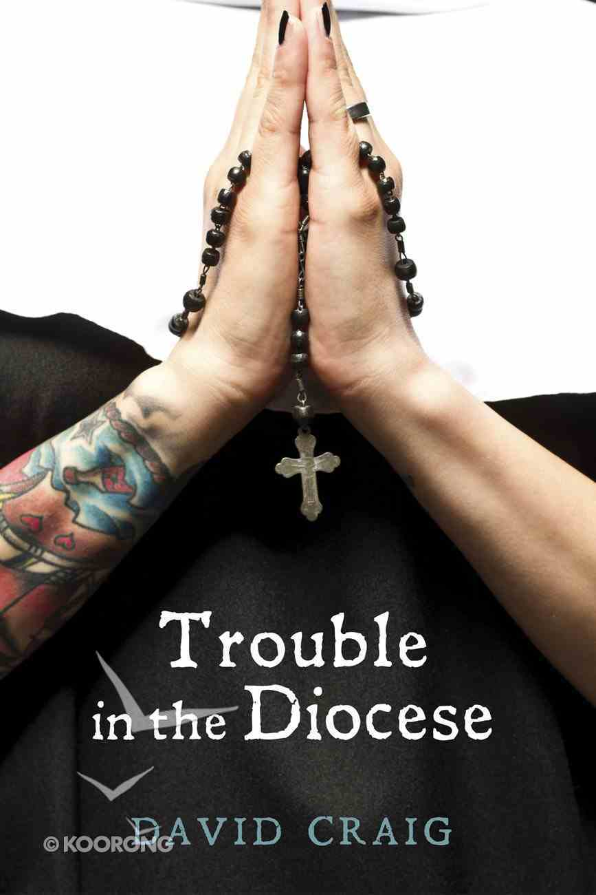 Trouble in the Diocese eBook
