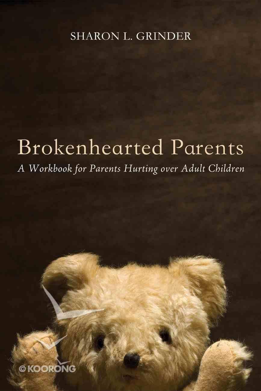 Brokenhearted Parents eBook