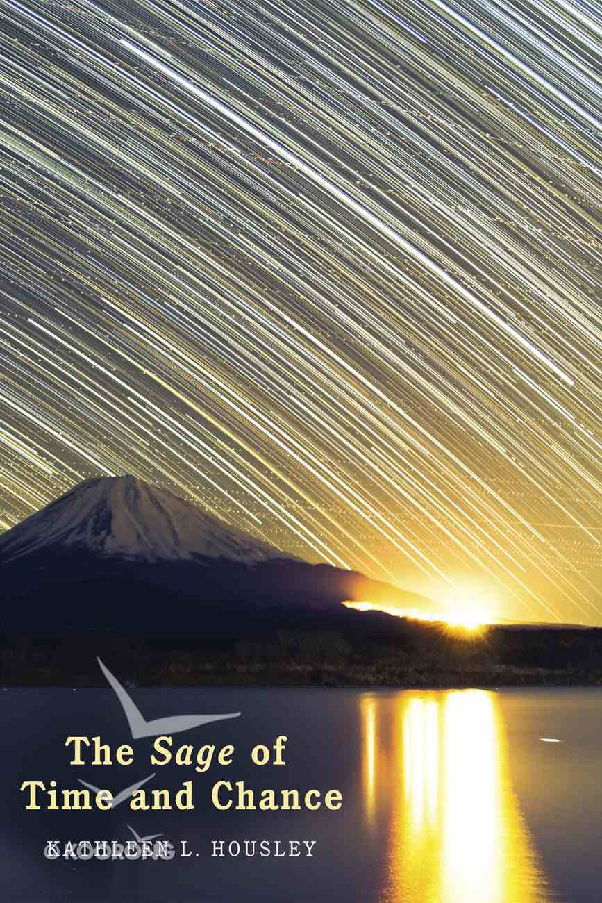 The Sage of Time and Chance eBook