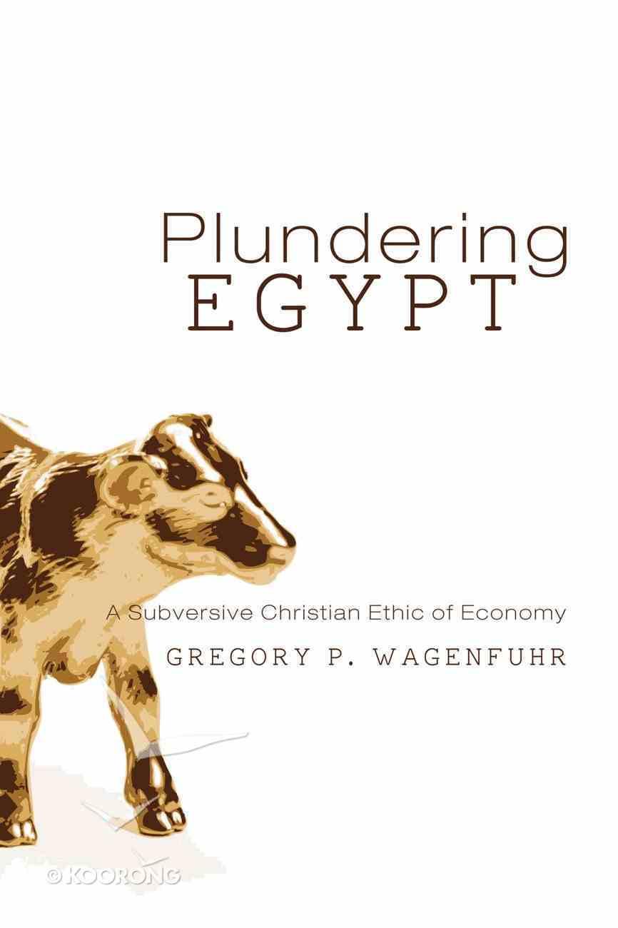 Plundering Egypt eBook