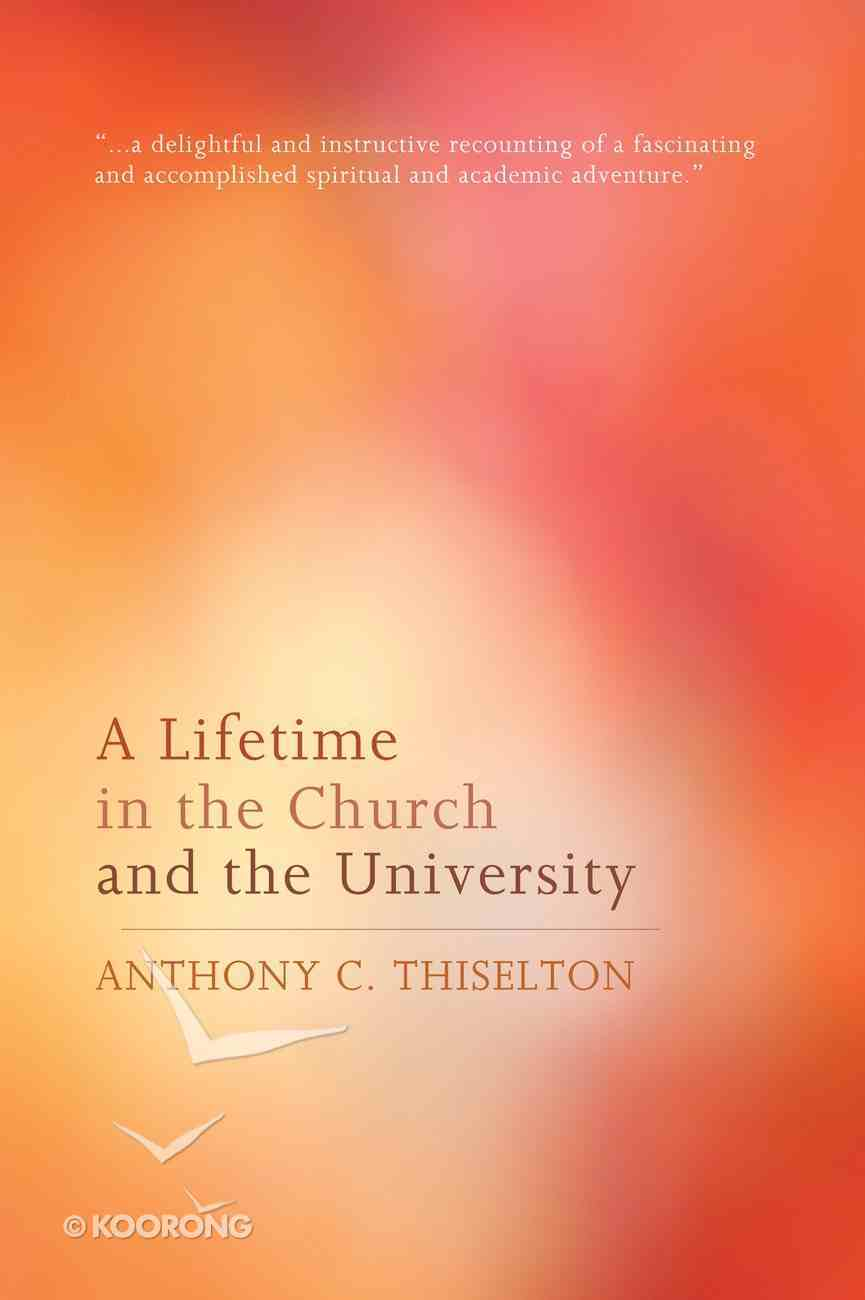 A Lifetime in the Church and the University eBook