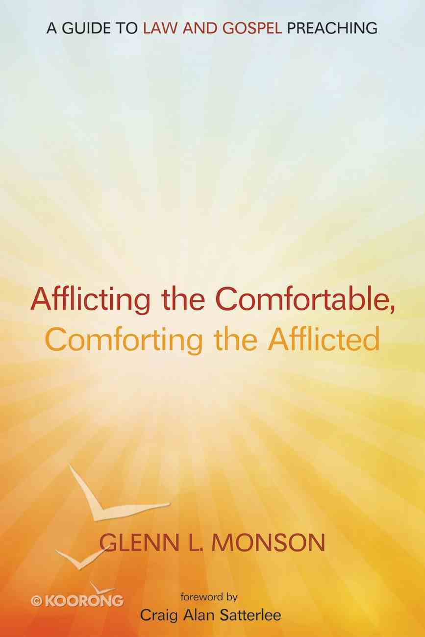 Afflicting the Comfortable, Comforting the Afflicted eBook