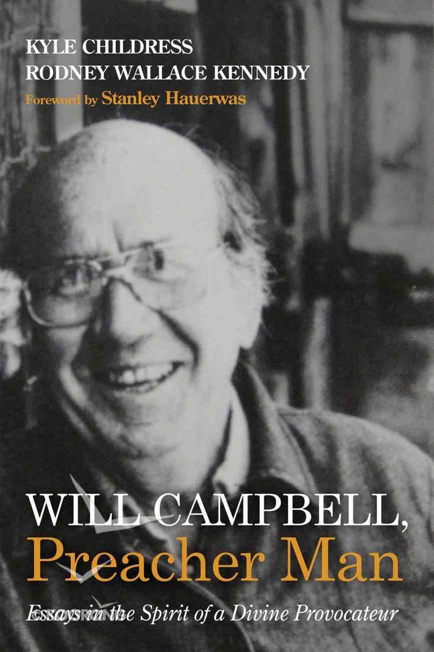 Will Campbell, Preacher Man eBook
