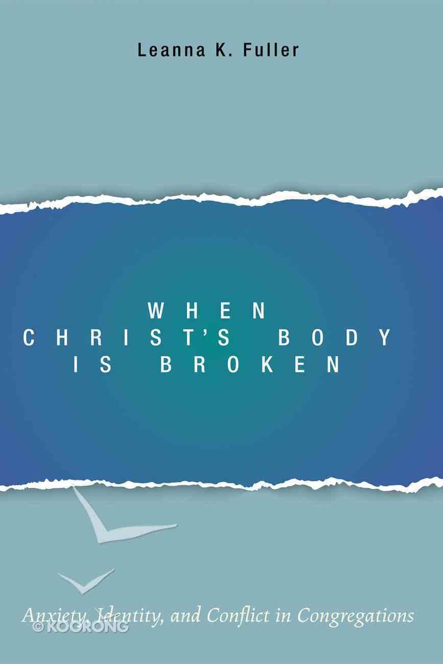 When Christ's Body is Broken eBook