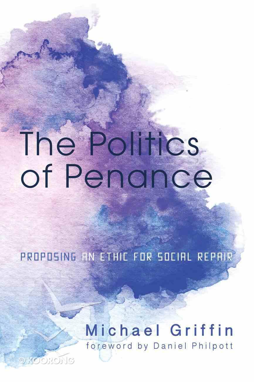 The Politics of Penance eBook