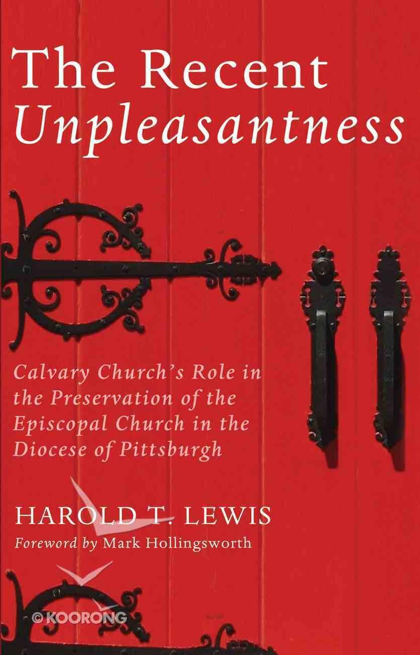 The Recent Unpleasantness eBook