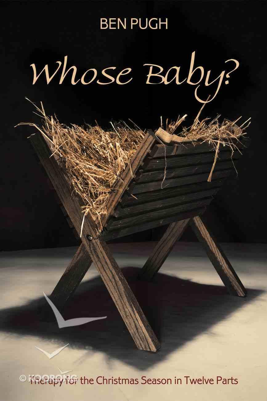 Whose Baby? eBook