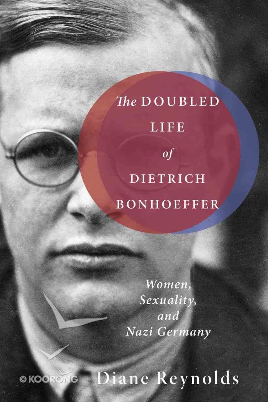 The Doubled Life of Dietrich Bonhoeffer eBook