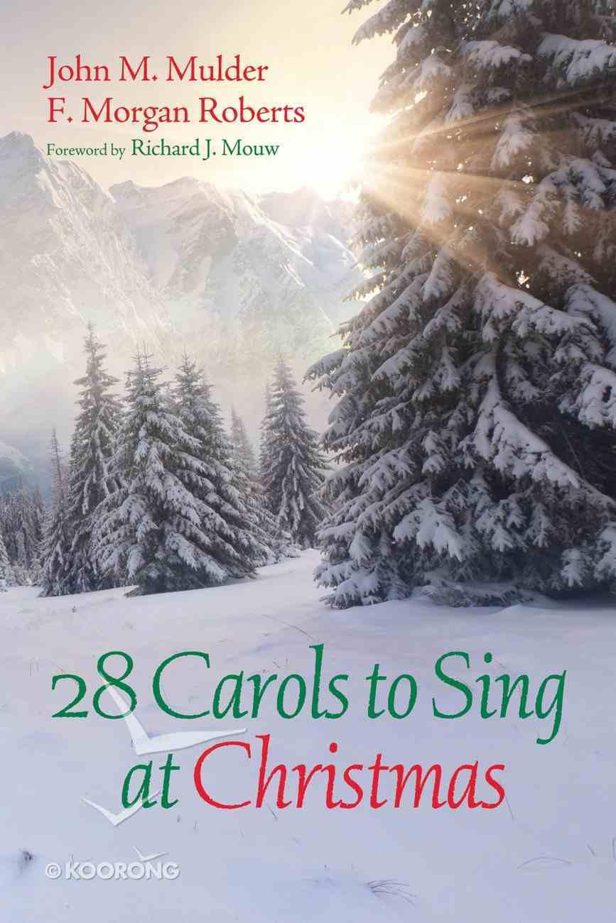 28 Carols to Sing At Christmas eBook