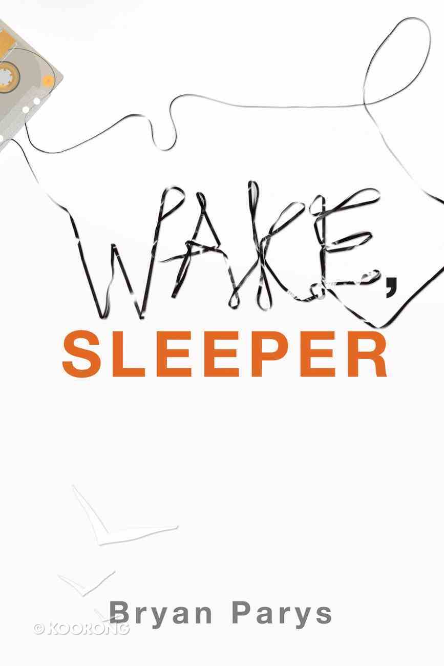 Wake, Sleeper eBook