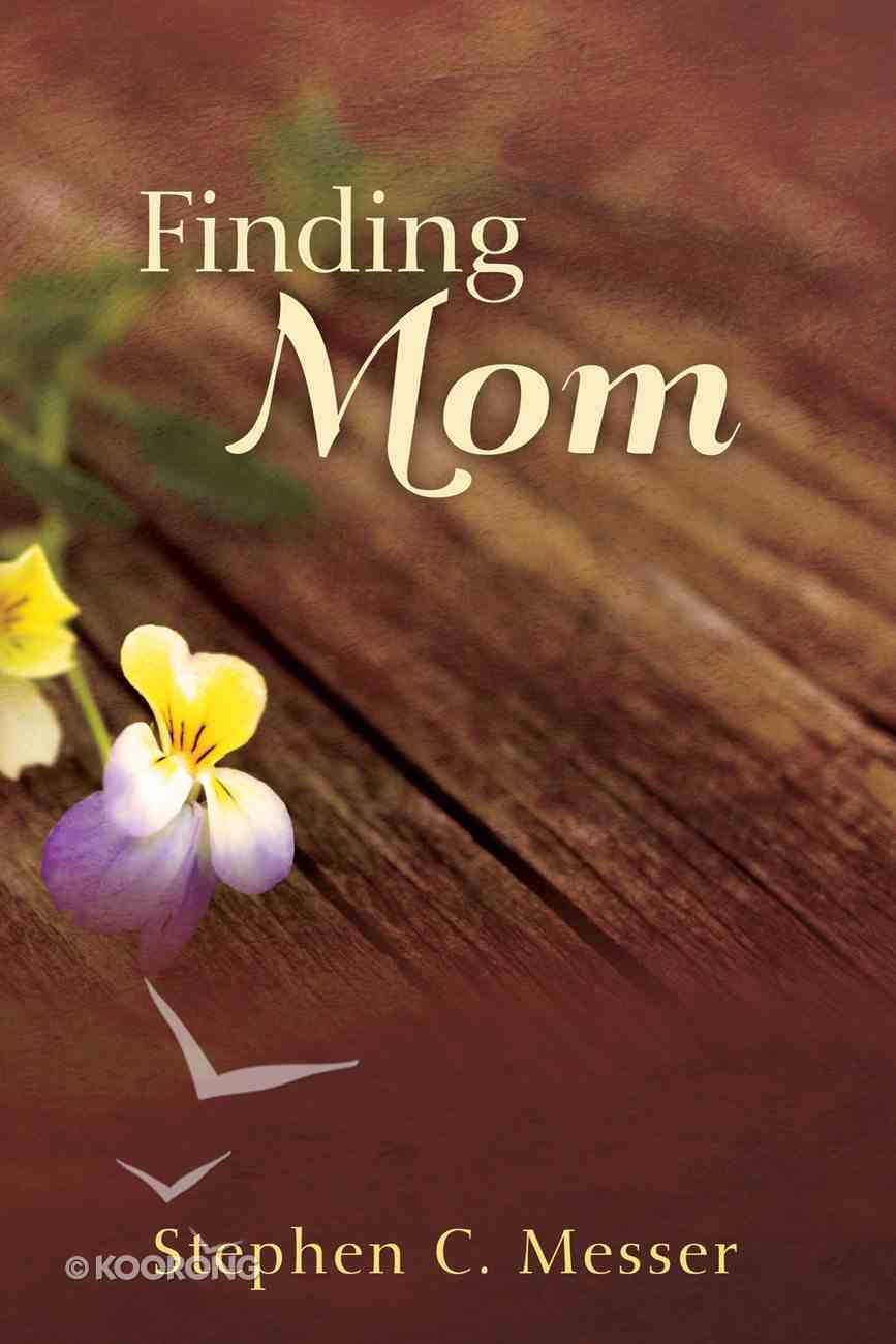 Finding Mom eBook