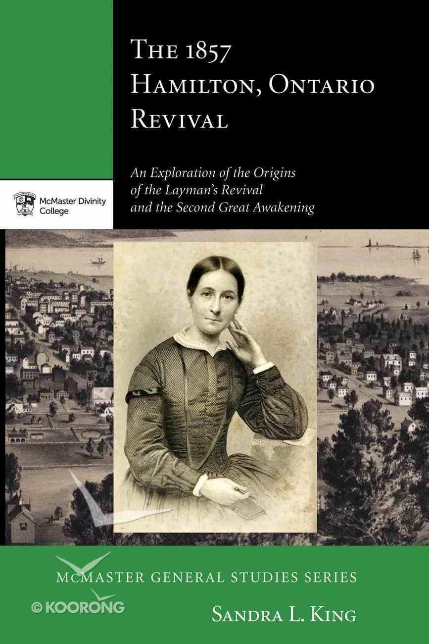 The 1857 Hamilton, Ontario Revival eBook