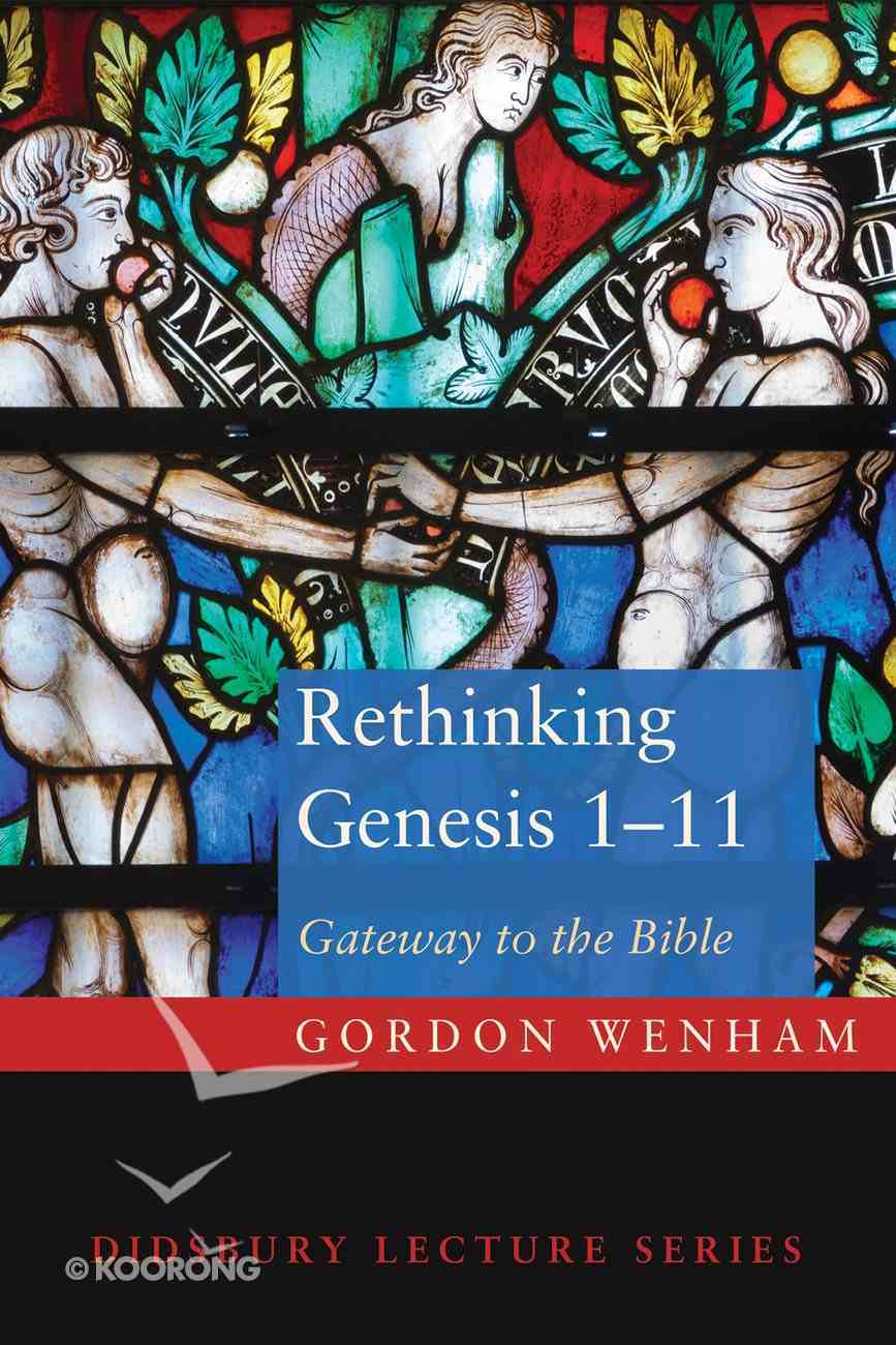 Rethinking Genesis 1-11 eBook