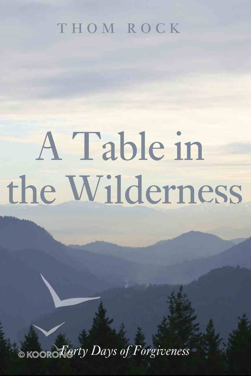 A Table in the Wilderness eBook