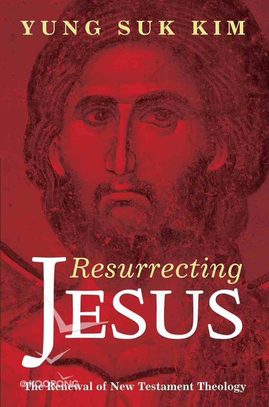 Resurrecting Jesus eBook
