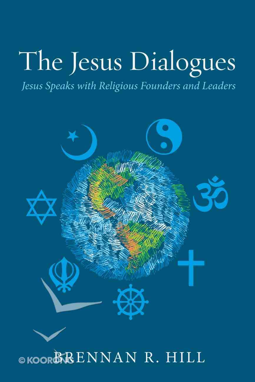 The Jesus Dialogues eBook