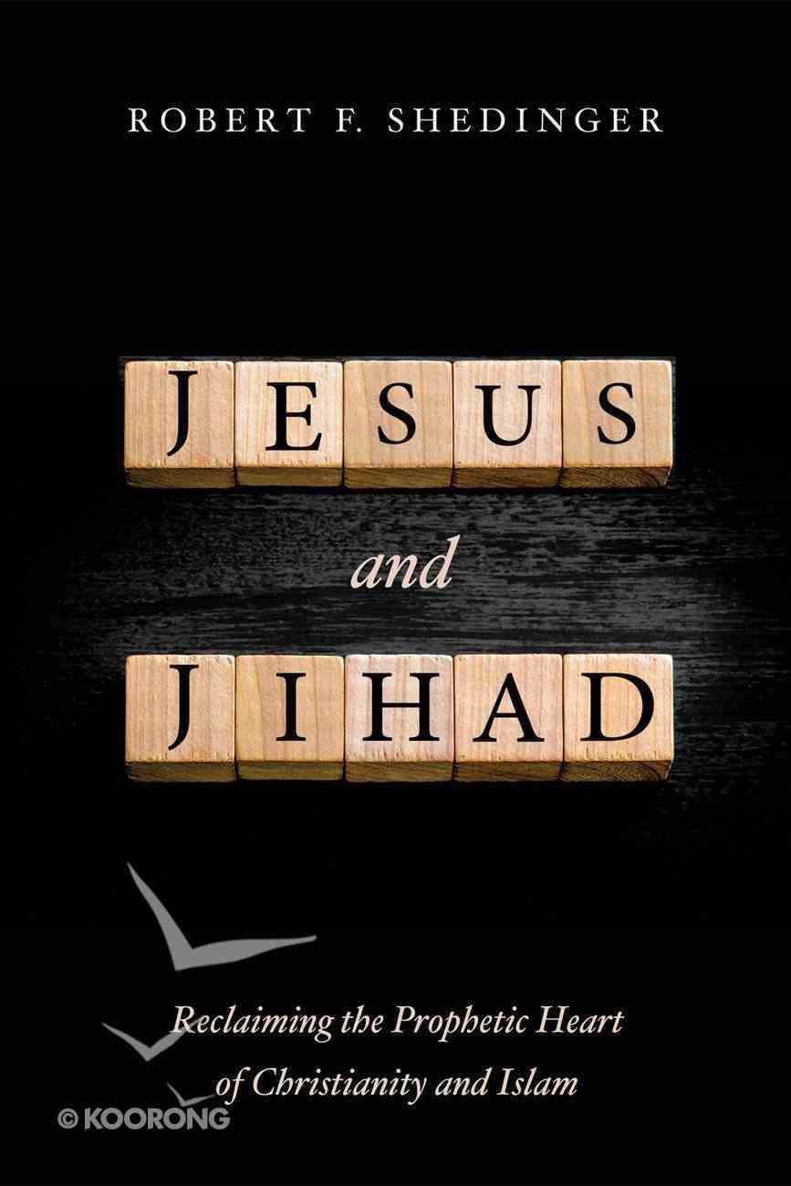 Jesus and Jihad eBook
