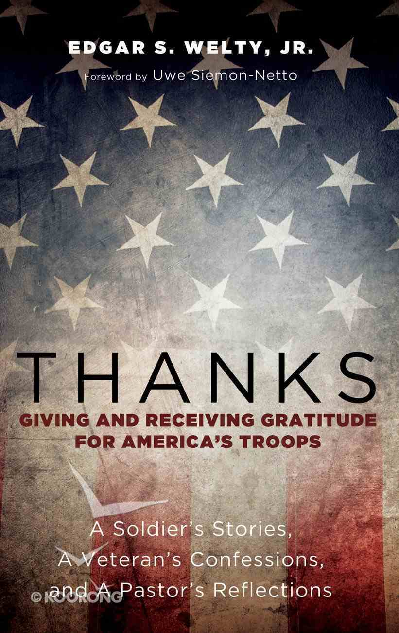Thanks: Giving and Receiving Gratitude For America's Troops eBook