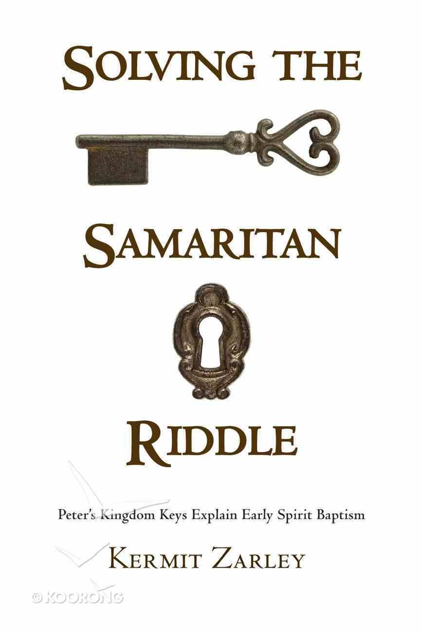 Solving the Samaritan Riddle eBook