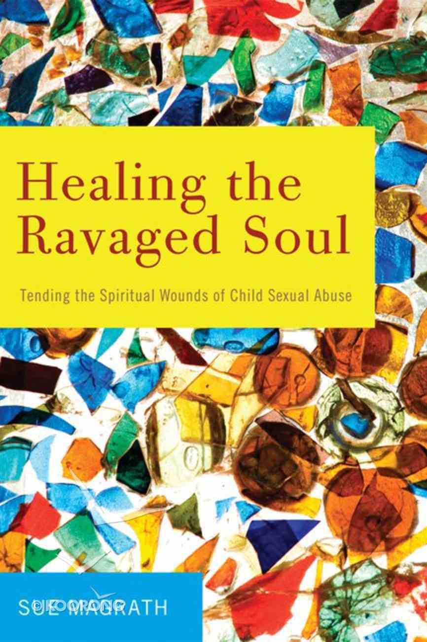 Healing the Ravaged Soul eBook