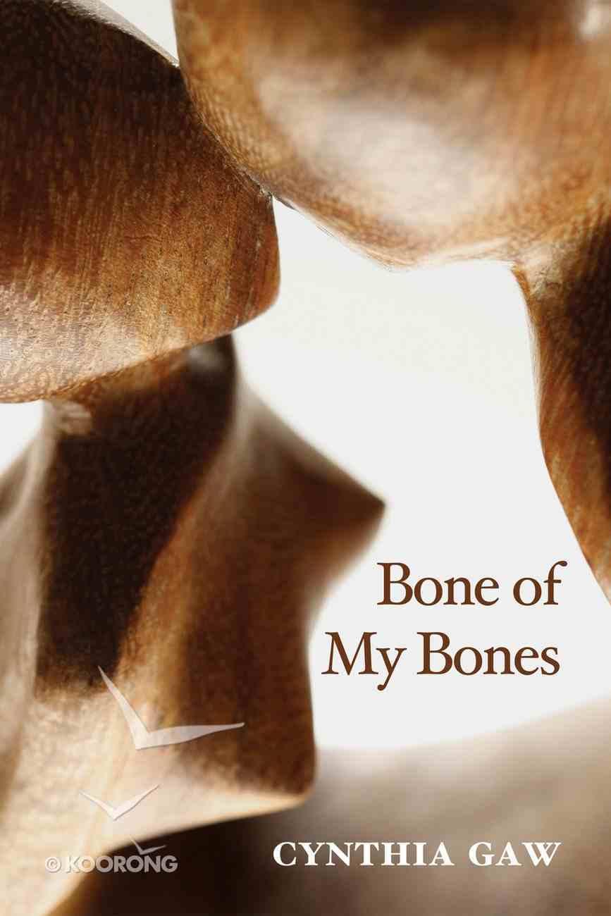 Bone of My Bones eBook