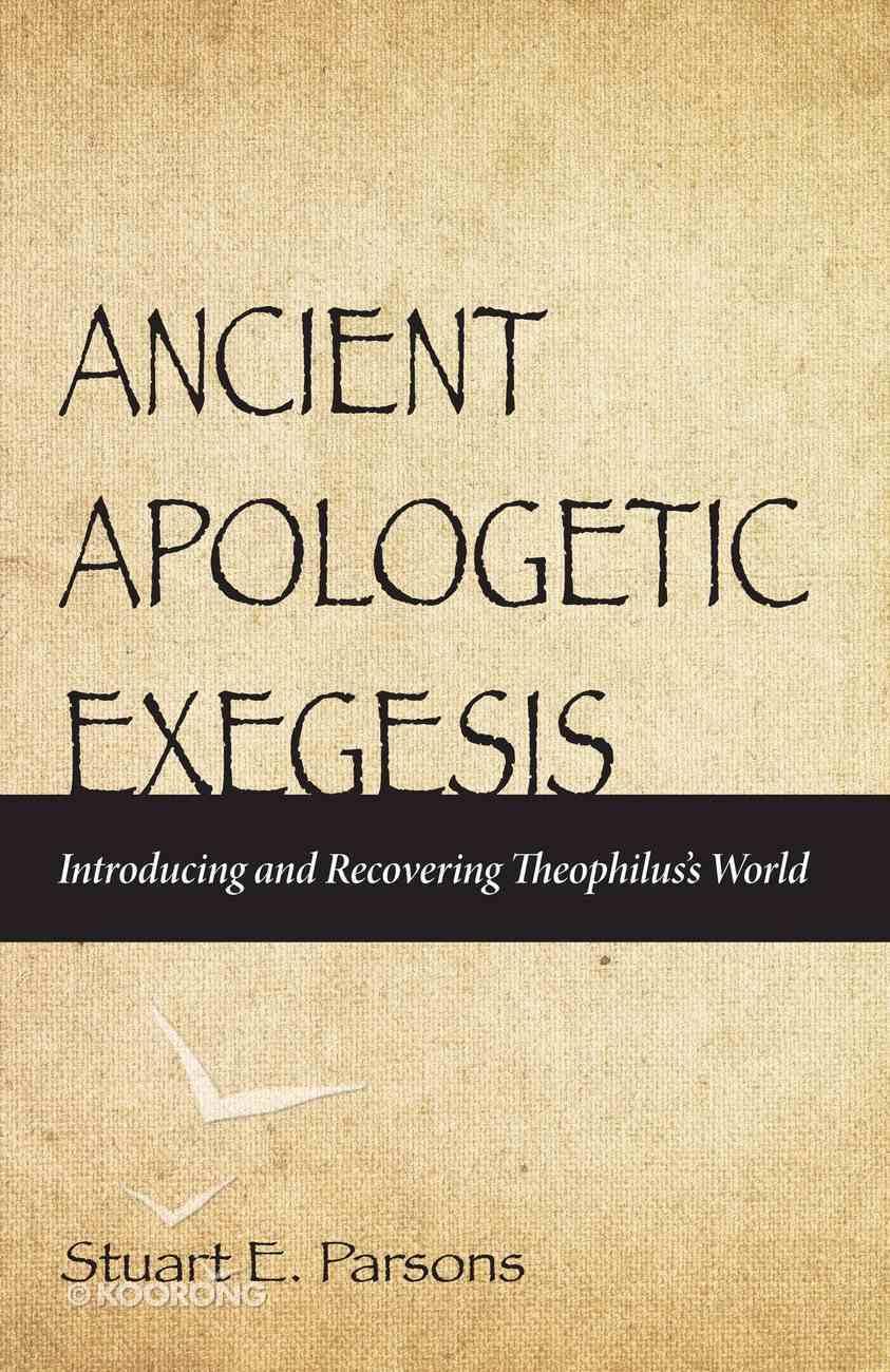 Ancient Apologetic Exegesis eBook