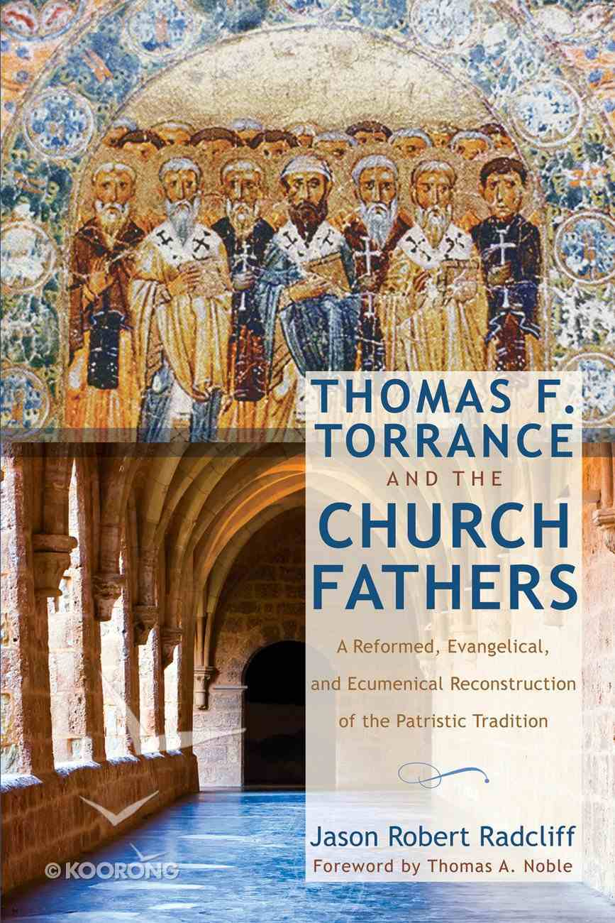 Thomas F. Torrance and the Church Fathers eBook