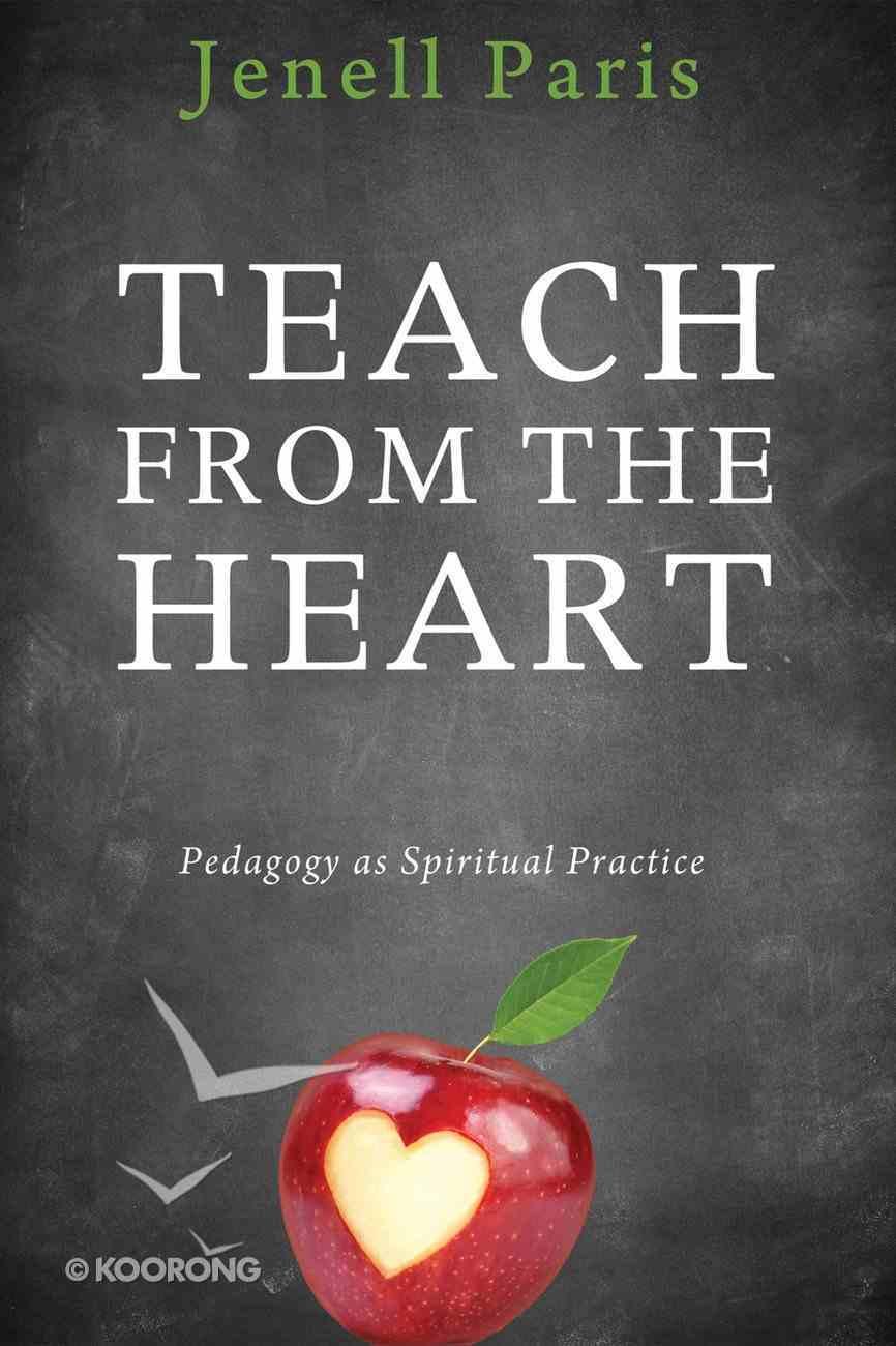 Teach From the Heart eBook