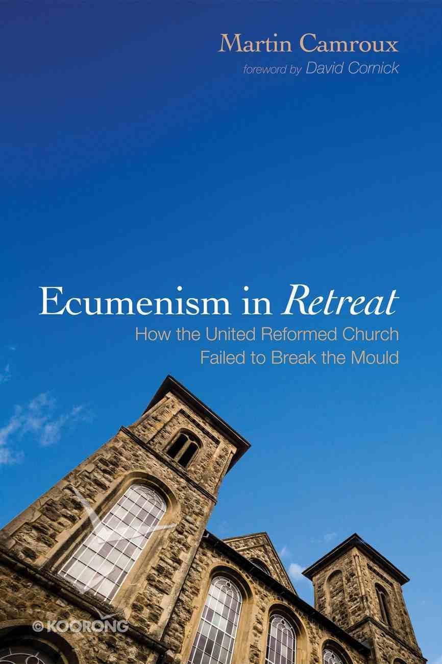 Ecumenism in Retreat eBook