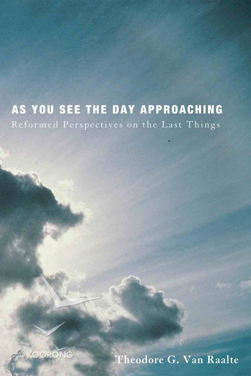 As You See the Day Approaching eBook