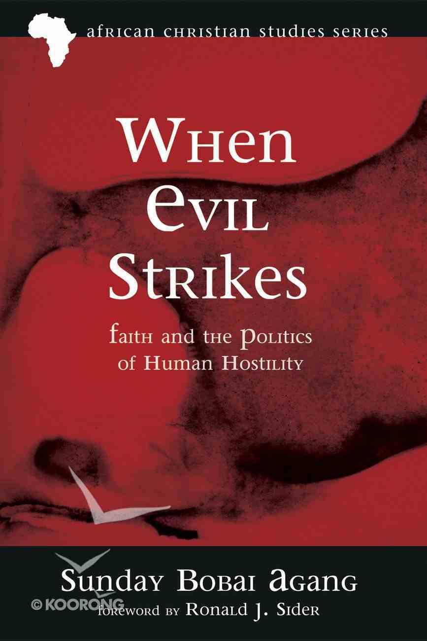 When Evil Strikes eBook