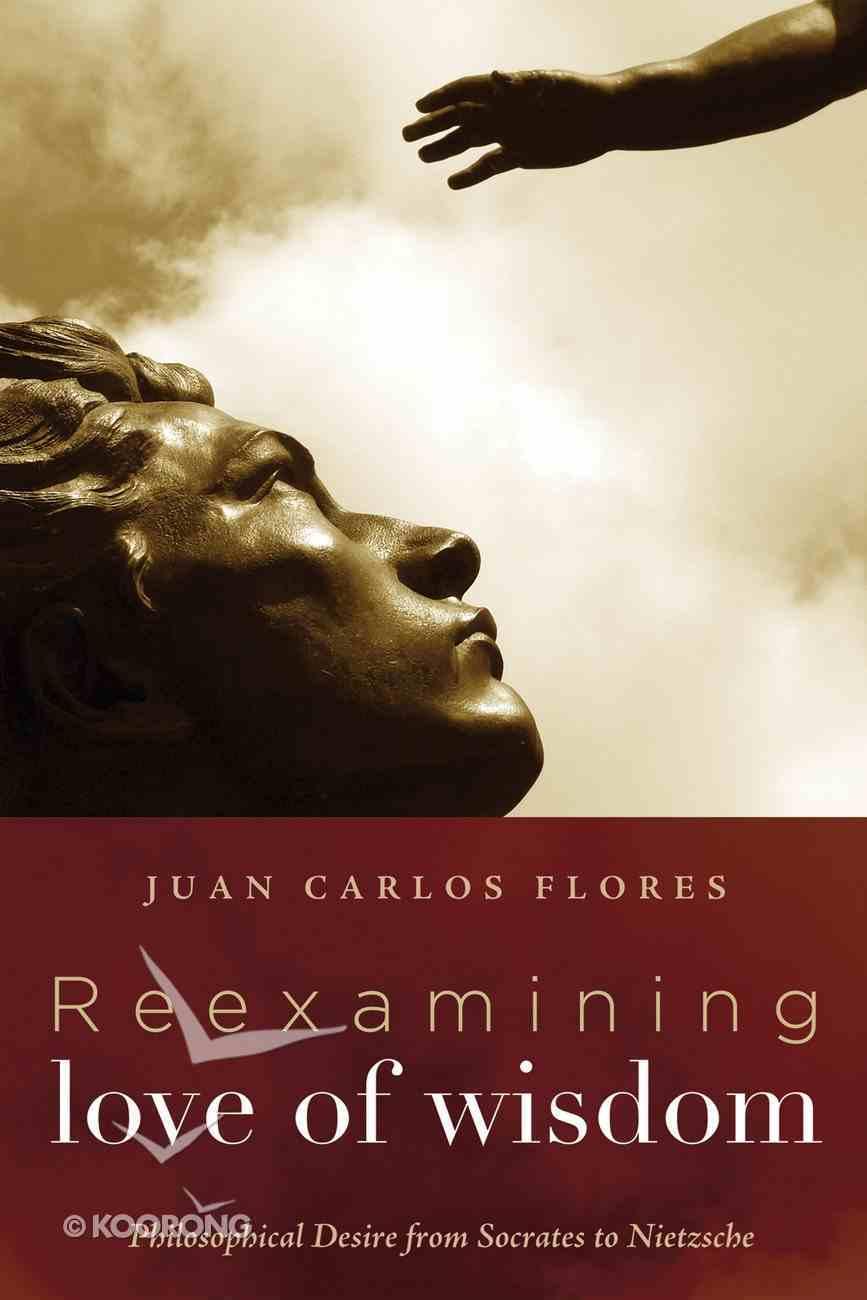 Reexamining Love of Wisdom eBook