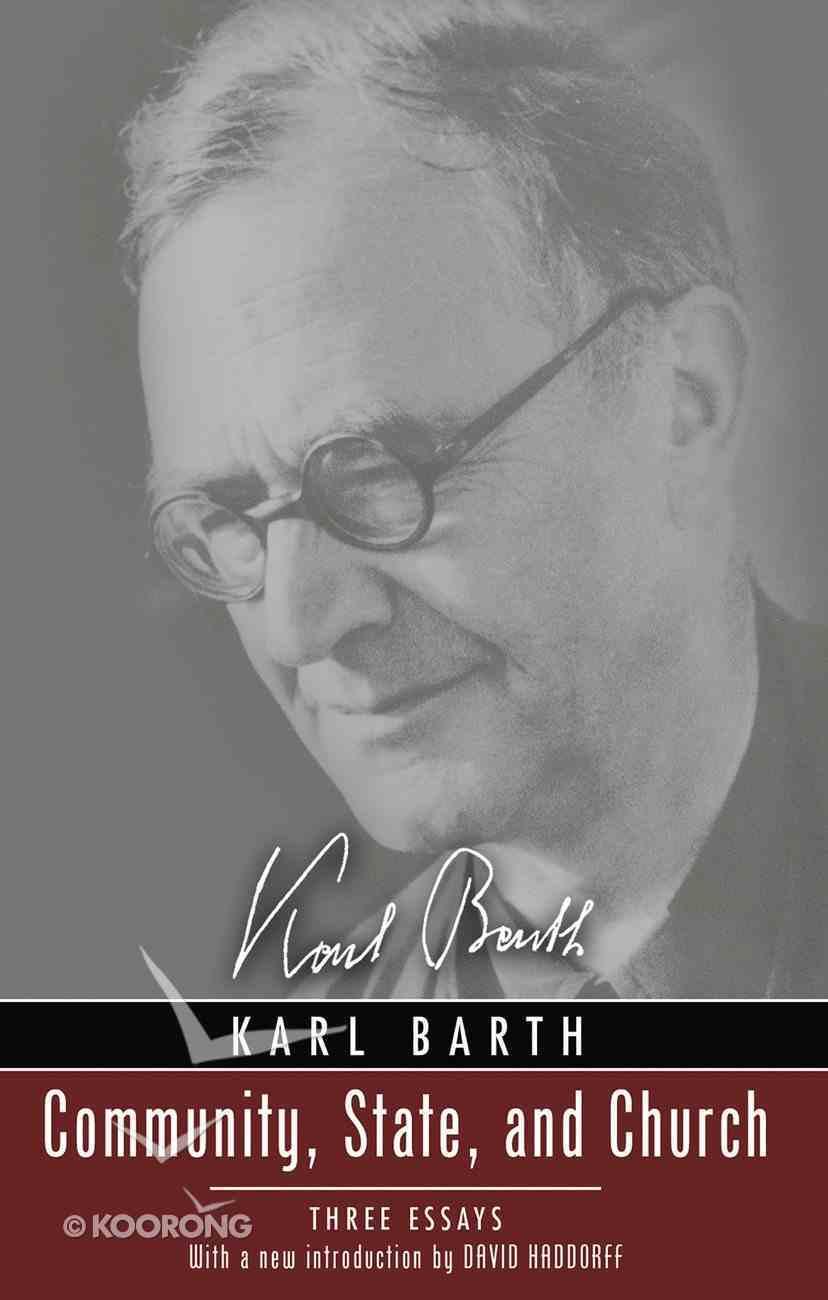 Community, State, and Church (Karl Barth Series) eBook
