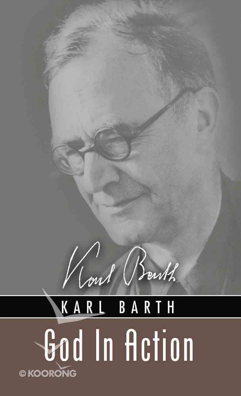God in Action (Karl Barth Series) eBook