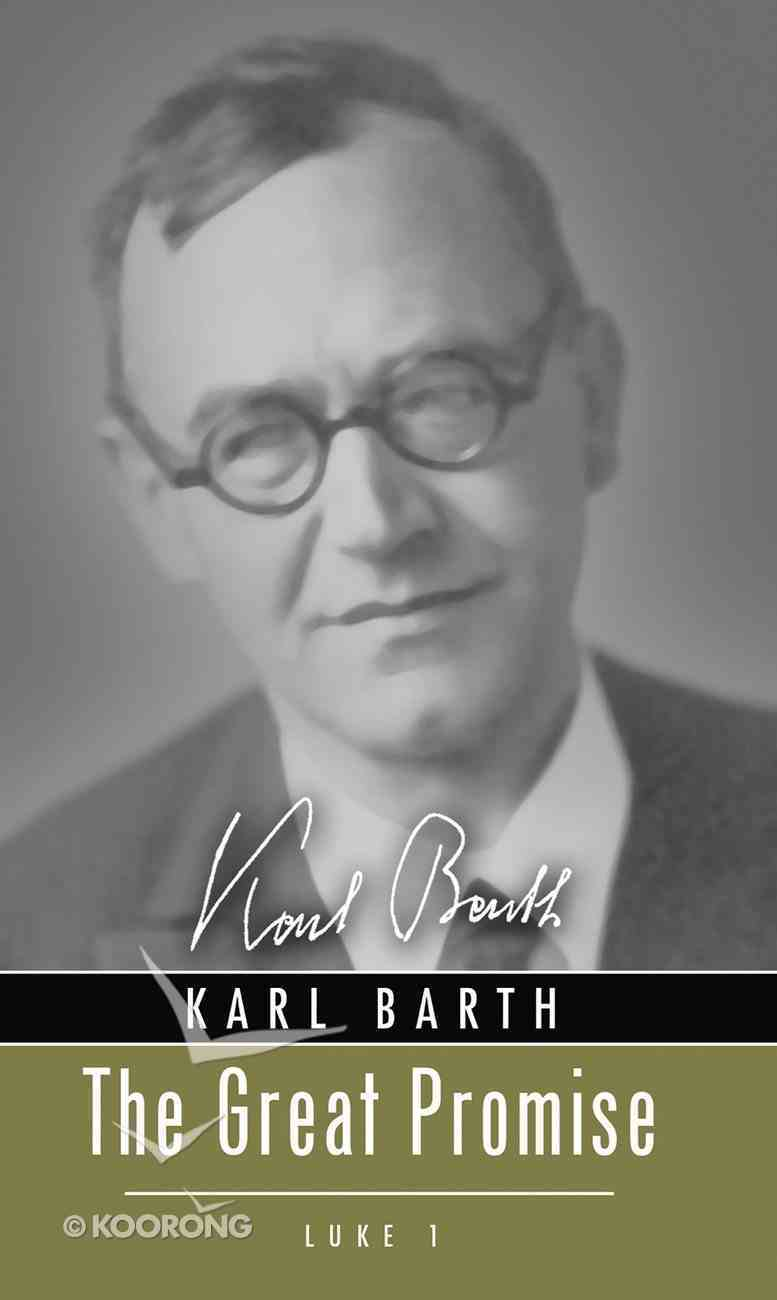 The Great Promise: Luke 1 (Karl Barth Series) eBook
