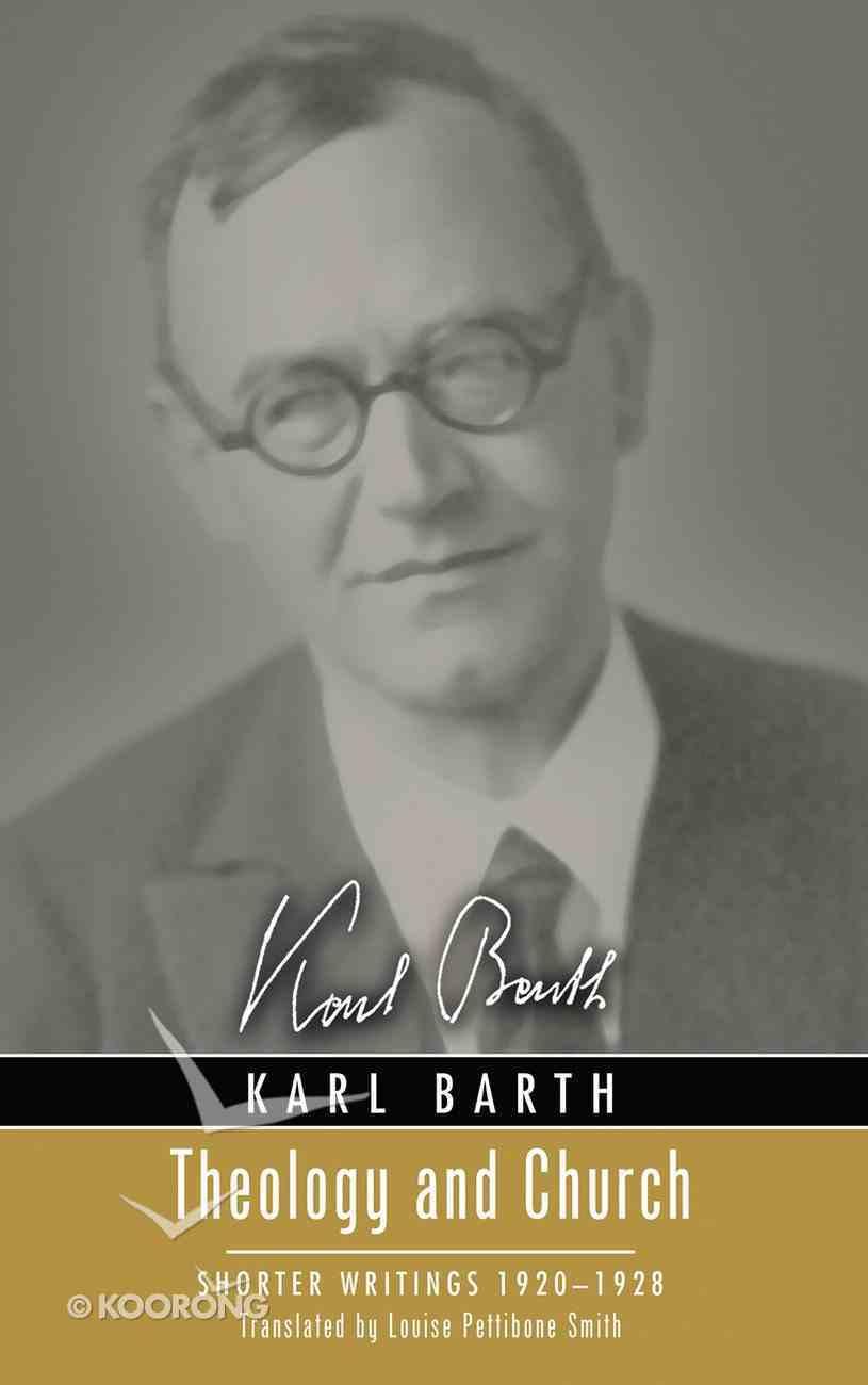 Theology and Church (Karl Barth Series) eBook