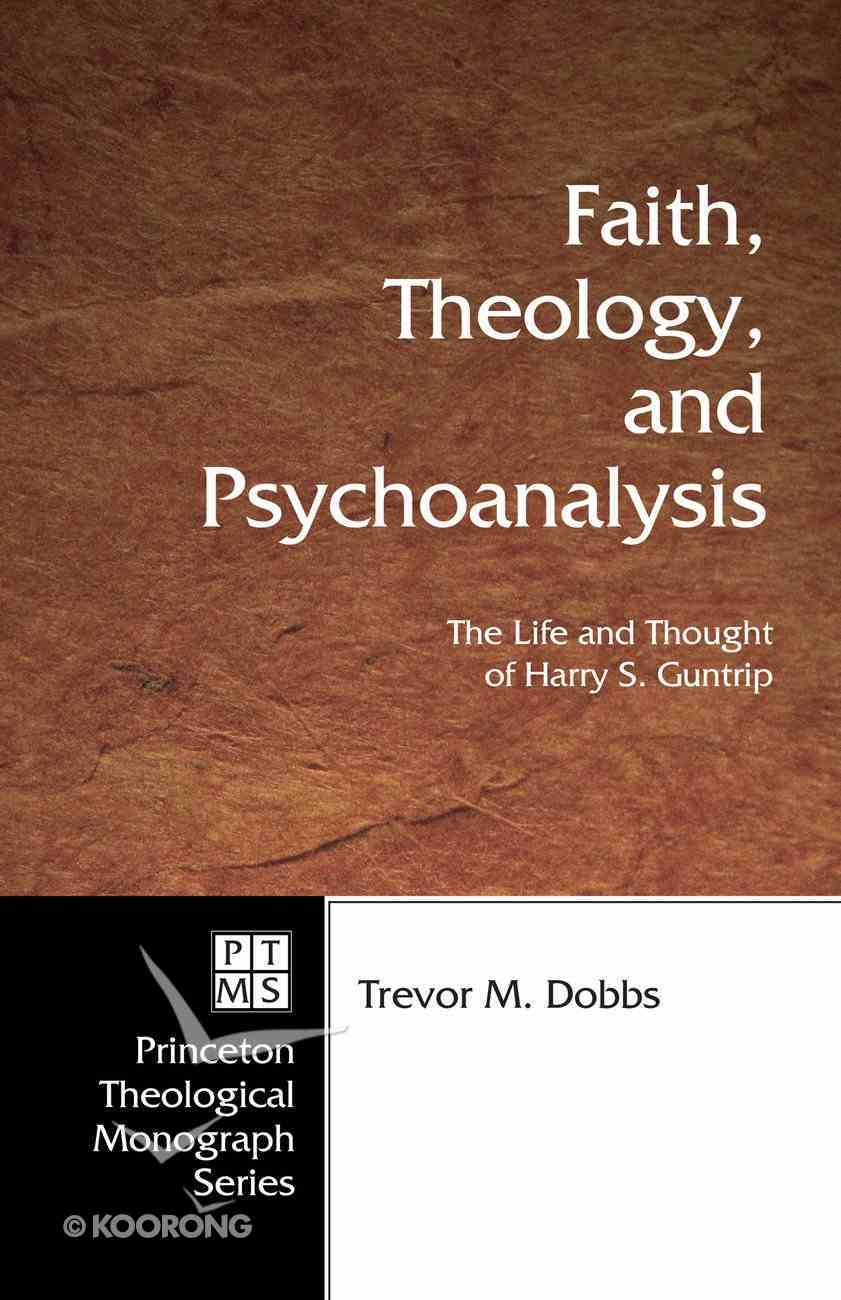 Faith, Theology, and Psychoanalysis eBook