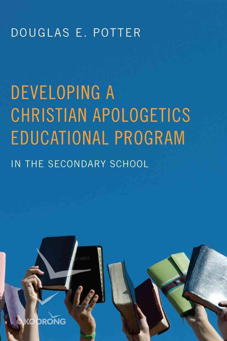 Developing a Christian Apologetics Educational Program eBook