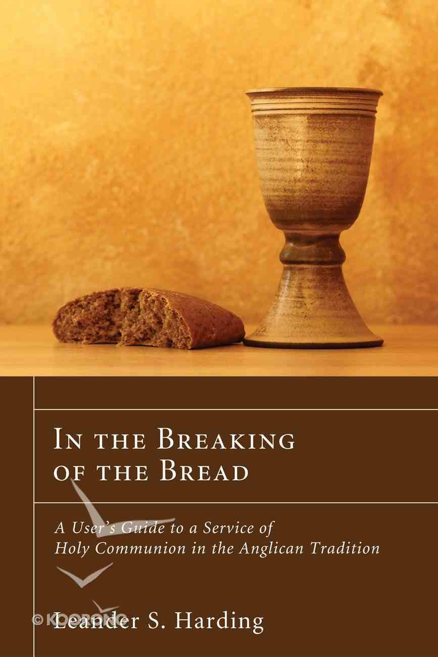 In the Breaking of the Bread eBook