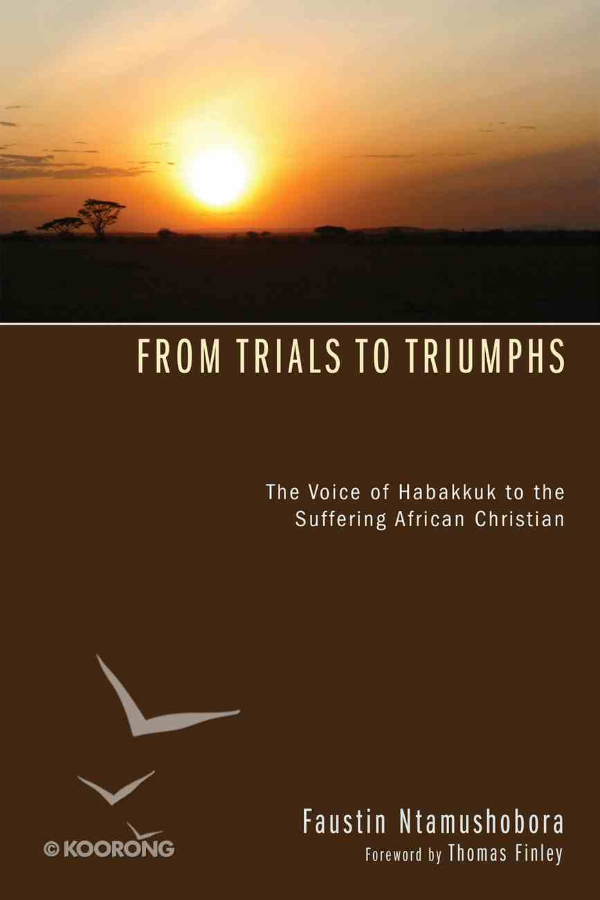 From Trials to Triumphs eBook
