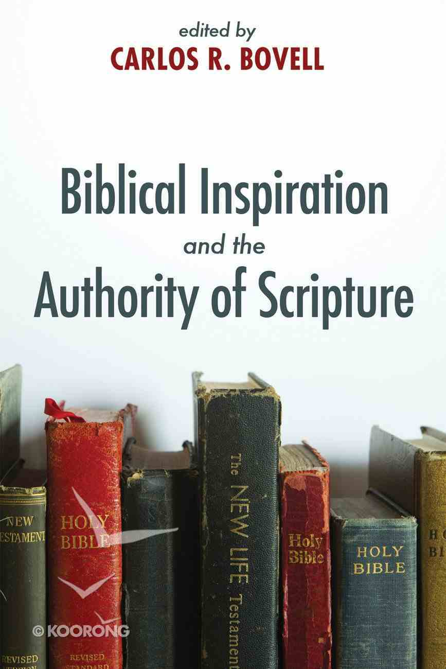 Biblical Inspiration and the Authority of Scripture eBook