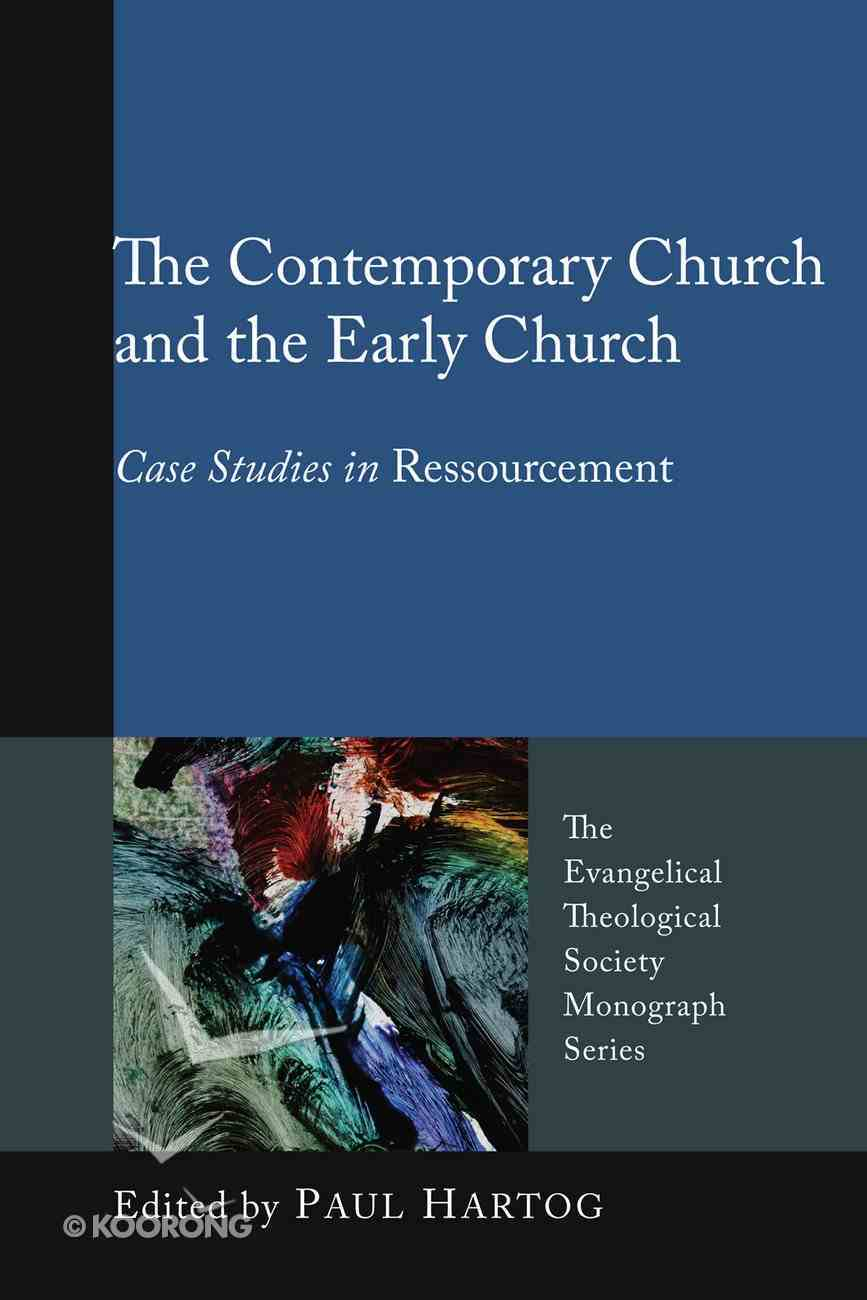 The Contemporary Church and the Early Church eBook