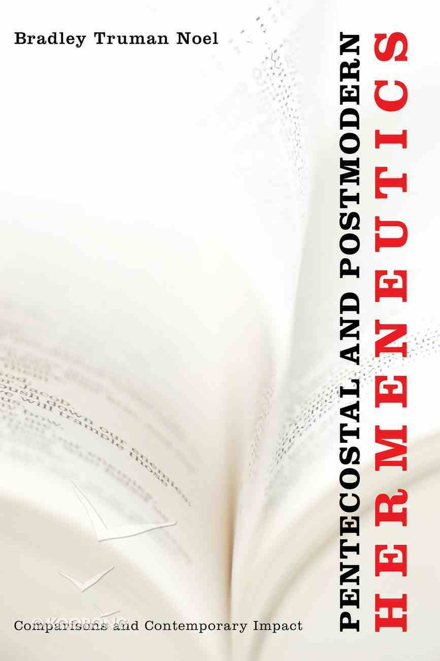 Pentecostal and Postmodern Hermeneutics eBook