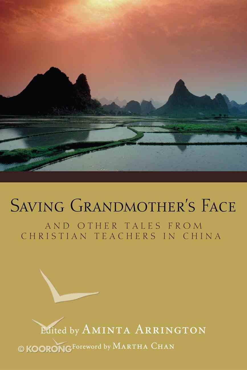Saving Grandmother's Face eBook