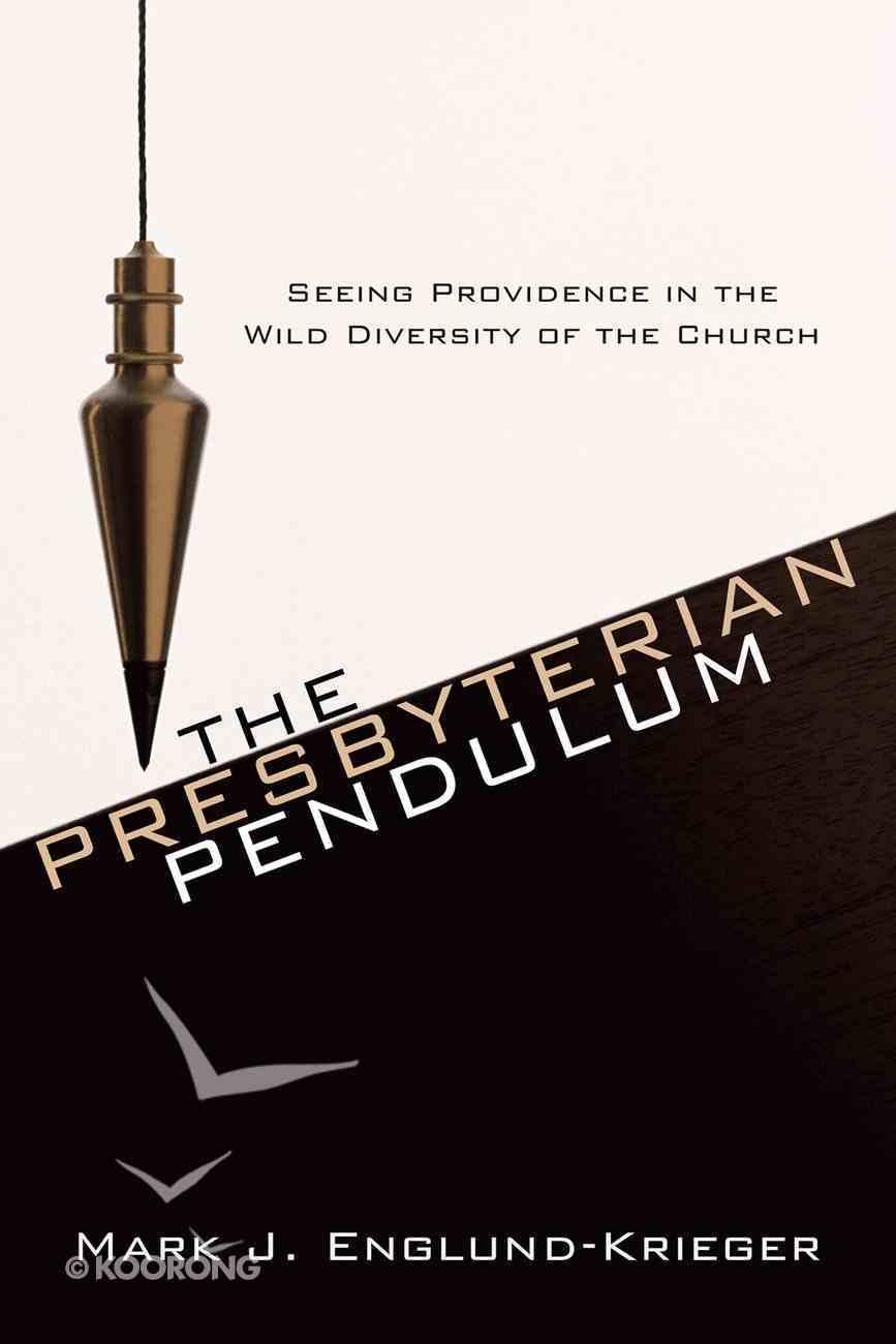 The Presbyterian Pendulum eBook