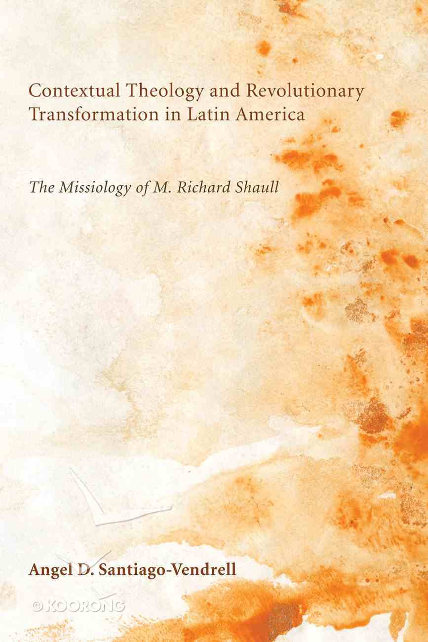 Contextual Theology and Revolutionary Transformation in Latin America eBook