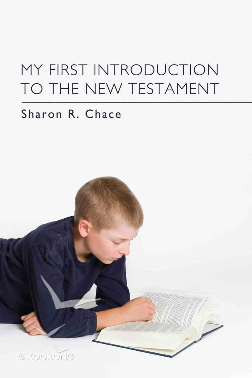 My First Introduction to the New Testament eBook