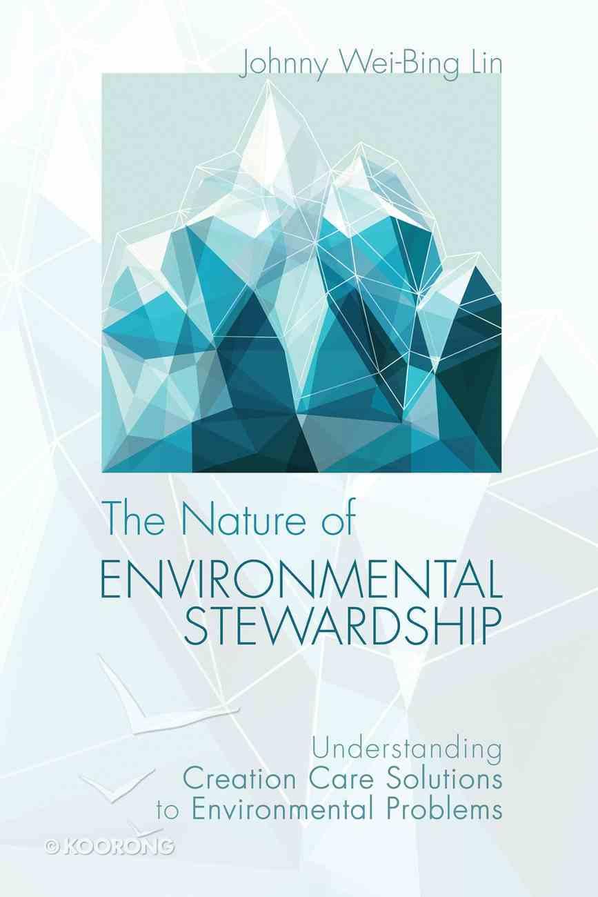 The Nature of Environmental Stewardship eBook