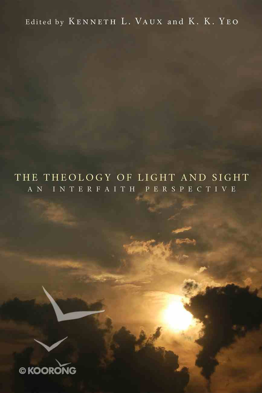 The Theology of Light and Sight eBook